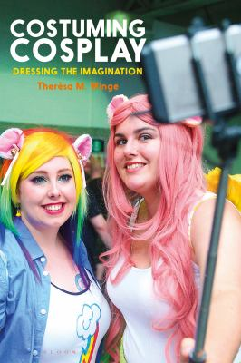 Cover image for Costuming cosplay : dressing the imagination