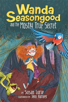 Cover image for Wanda Seasongood and the mostly true secret