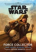 Cover image for Star Wars. Force collector