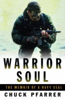 Cover image for Warrior soul : the memoir of a Navy SEAL