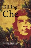 Cover image for Killing Che