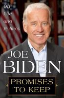 Cover image for Promises to keep : on life and politics