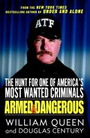 Cover image for Armed and dangerous : the hunt for one of America's most wanted criminals