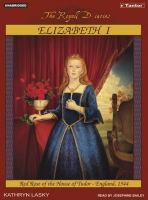 Cover image for Elizabeth I, red rose of the House of Tudor