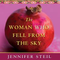 Cover image for The woman who fell from the sky an American journalist in Yemen