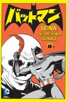 Cover image for Batman the Jiro Kuwata Batmanga