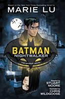 Cover image for Batman. Nightwalker : the graphic novel