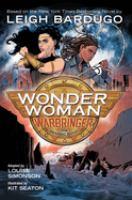 Cover image for Wonder Woman, Warbringer : the graphic novel