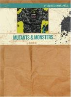 Cover image for Mysteries unwrapped : mutants & monsters