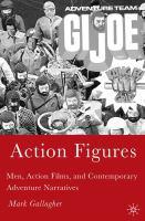 Imagen de portada para Action figures men, action films, and contemporary adventure narratives