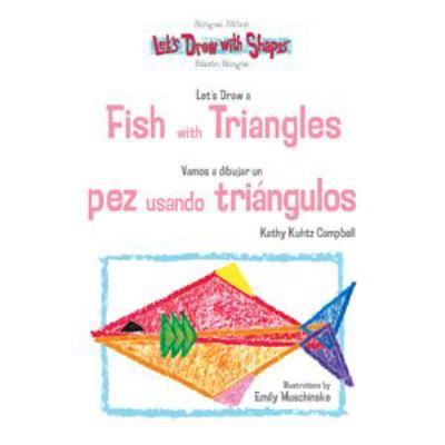 Cover image for Let's draw a fish with triangles = Vamos a dibujar un pez usando triangulos