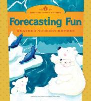 Cover image for Forecasting fun : weather nursery rhymes