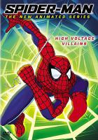 Cover image for Spider-Man, the new animated series High-voltage villains