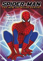 Cover image for Spider-Man,  the new animated series the ultimate face-off