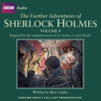 Cover image for The further adventures of Sherlock Holmes. Volume 4