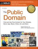 Cover image for The public domain : find and use free content for your website, book, app, music, video, art, and more