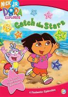 Imagen de portada para Dora the explorer Catch the stars