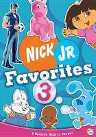 Imagen de portada para Nick Jr. favorites. 3