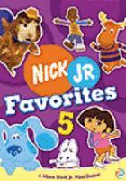 Imagen de portada para Nick Jr. favorites. 5