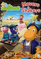 Cover image for The Backyardigans. Movers & shakers