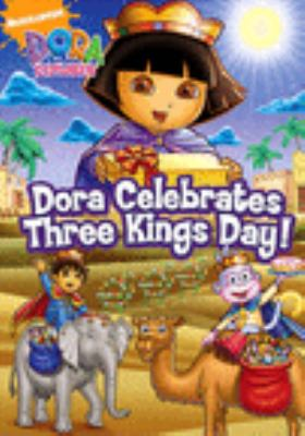 Cover image for Dora the Explorer Dora celebrates Three Kings Day!