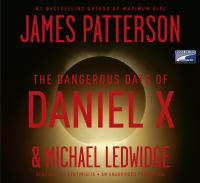 Cover image for The dangerous days of Daniel X