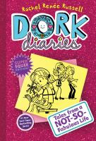 Cover image for Dork diaries : Tales from a not-so-fabulous life Dork Diaries Series, Book 1.