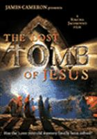 Cover image for The lost tomb of Jesus