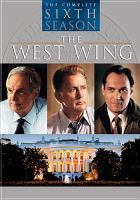 Cover image for The West Wing The complete sixth season