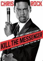Cover image for Kill the messenger