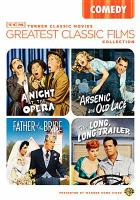 Imagen de portada para Greatest classic films collection. Comedy Arsenic and old lace ; A night at the opera ; The long, long trailer ; Father of the bride