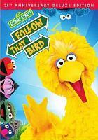 Imagen de portada para Sesame Street presents Follow that bird