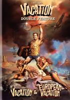 Cover image for National Lampoon's vacation / National Lampoon's European vacation