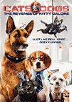 Imagen de portada para Cats & dogs The revenge of Kitty Galore
