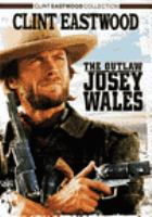 Cover image for The Outlaw Josey Wales