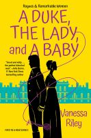 Cover image for A duke, the lady, and a baby