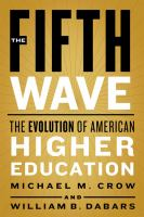 Cover image for The fifth wave : the evolution of American higher education