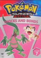 Cover image for Pokemon advanced battle. Volume 7, Shocks and bonds