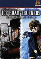 Cover image for Ice road truckers. The most dangerous episodes