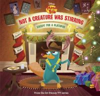 Cover image for Not a creature was stirring : except for a platypus