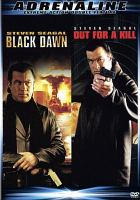 Cover image for Black dawn Out for a kill.