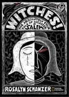 Cover image for Witches the absolutely true tale of disaster in salem.