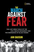 Cover image for The march against fear the last great walk of the civil rights movement and the emergence of black power.