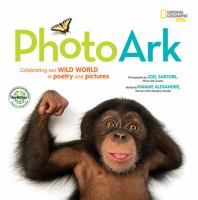 Cover image for Photo ark : celebrating our wild world in poetry and pictures