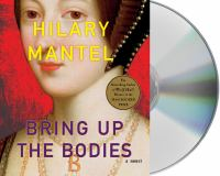 Cover image for Bring up the bodies