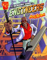 Cover image for The incredible work of engineers with Max Axiom, super scientist