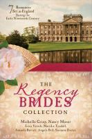 Cover image for The Regency brides collection seven romances set in England during the early nineteenth century