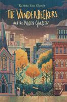 Cover image for The Vanderbeekers and the hidden garden