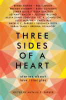 Cover image for Three sides of a heart stories about love triangles