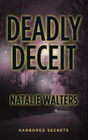Cover image for Deadly deceit